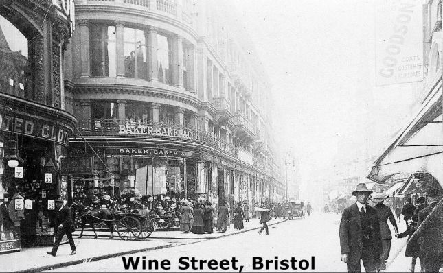 Wine Street, Bristol (Jones & Co is past Baker Brothers)